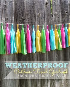 Add color and whimsy to your yard with this weatherproof outdoor tassel garland. Tutorial: http://thecraftpatch.blogspot.com/2014/06/weatherproof-outdoor-tassel-garland.html#.U6Mt5vldXmc