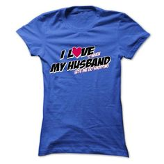 I LOVE MY HUSBAND and LET ME GO SHOPPING T Shirts, Hoodies, Sweatshirts. GET ONE ==> https://www.sunfrog.com/Faith/I-LOVE-MY-HUSBAND-amp-LET-ME-GO-SHOPPING-Ladies.html?41382