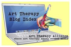 You're invited to visit these blogs from art therapists and art therapy students who submitted a link for the Art Therapy Alliance's Art Therapy Blog Index. Check out these blogs for inspiration and to learn more about their work, ideas, and interests.