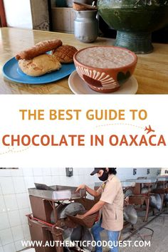 Oaxacan chocolate is arguably the most significant Mexican chocolate. Use this guide to learn about chocolate in Oaxaca and where to buy it. Find out about the classics chocolate store in Oaxaca as well as the new artisanal shops where to taste chocolate. | Authentic Food Quest Chocolate Stores, Chocolate Brands, Authentic Food, Mole Sauce, Mexican Chocolate, How To Make Chocolate, Cooking Classes, Street Food, South America