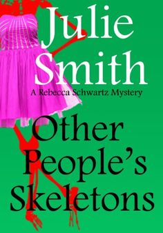 Other People's Skeletons by Julie Smith - this book is free on Amazon as of September 15, 2013. Click to get it. See more handpicked free Kindle ebooks - judged by their covers fresh every day at www.shelfbuzz.com