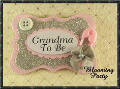 Pink and Silver Grandma To Be Badge Or Any Name or Color Baby Shower Guest Corsage Mommy to Be Corsage