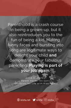 Playing is Part of Parenting Job
