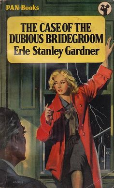 The Case of the Dubious Bridegroom (Perry Mason, Book by Erle Stanley Gardner. Pulp Fiction Book, Fiction Movies, Detective, Perry Mason, Roman, Crime Books, Pulp Magazine, Vintage Book Covers, Book Cover Art