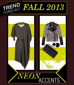 Fall 2013 - Neon Accents