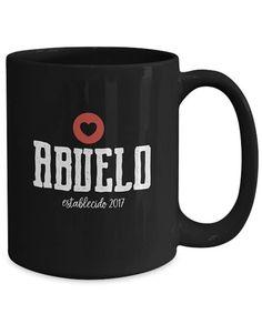 Father's Day Gifts; Coffee Mugs for Grandpa/Abuelo, Funny Father's Day Gifts, Grandpa / Abuelo gifts, Grandfather, 2017, Coffee, Tea, Mug