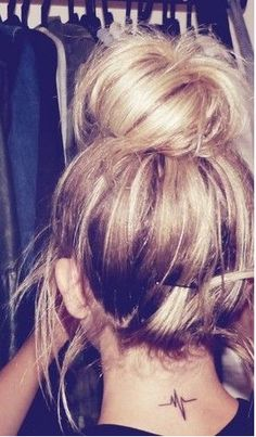 messy bun!! Cute tat, too bad the p wave is a little pointy though..