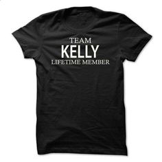 Team Kelly - #short sleeve sweatshirt #t shirt companies. BUY NOW => https://www.sunfrog.com/Names/Team-Kelly-foret.html?60505