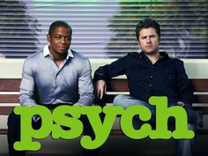 Psych!  Love me some Shawn and Gus!