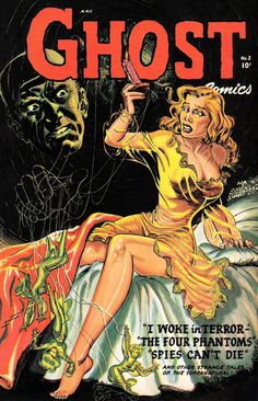 Ghost Comics No 2 Pulp Comic Book Cover Image Shows Woman On Bed In Yellow Night Gown With A Ghost Holding Puppet Strings I Woke In Terror The Four Phantoms Spies Can't Die And Other Stange Tales Of The Supernatural Creepy Comics, Horror Comics, Horror Art, Horror Books, Vintage Comic Books, Vintage Comics, Comic Books Art, Comic Art, Vintage Art