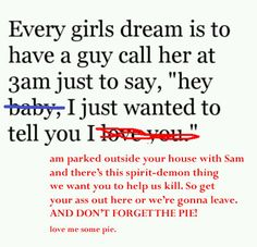 Dean Winchester ~ What every girl wants ~ Supernatural