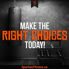 Tell us what choices you are going to make today? #SpartanFitness #HomeFitness #FitnessEquipment