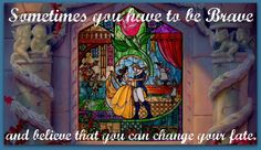 Saw this quote on my FB. Thanks Beauty and the Beast <3