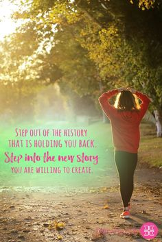 Step out of the history that is holding you back. Step into the new story you are willing to create.  #inspiration #dailyinspiration #inspiringquotes #motivationalquotes #beinspired #quotes #memes  Download your FREE eBook copy on My guide to feeling Beautiful: https://beautiful.darviny.com