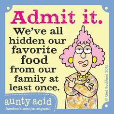 *LOL! YEP! - Aunty Acid!