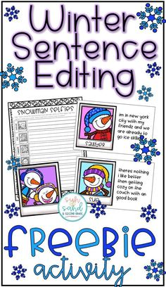 Winter sentence editing activity - students will correct the captions on snowmen's selfies! A fun winter freebie!