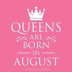 Hello August, August Born, Happy 18th Birthday Quotes, Leo Traits, Sign I, Virgo, Words, Birthday Stuff, Birthday Ideas