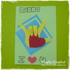 I Love you Card made for Father's Day but cute for Valentine's Day too!