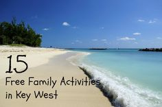 15 Free Family Activities in Key West, Florida