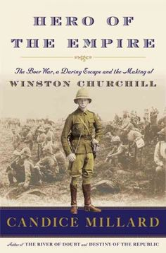 The best-selling author of Destiny of the Republic presents a narrative account of Churchill's lesser-known heroics during the Boer War, describing his daring escape from rebel captors, trek through hundreds of miles with virtually no supplies and eventual return to South Africa to liberate the soldiers captured with him.