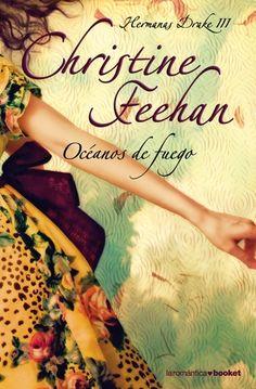 Christine Feehan - Serie Hermanas Drake 3 OCÉANOS DE FUEGO