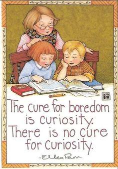 Curiosity ~ Mary Engelbreit