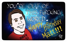 HAPPY BIRTHDAY, MATT!!!!! 🎈🎉🎈🎉🎈🎉🎈🎉🎈🎉🎈 #HappyBirthdayMatt #HappyBirthday #Birthday  - Rick