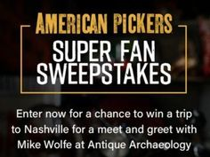 History Channel American Pickers Super Fan Sweepstakes – Chance To Win Trip - . - History Channel American Pickers Super Fan Sweepstakes – Chance To Win Trip – Chance To Win Tr -