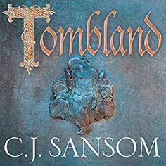 Télécharger ou Lire en Ligne Tombland Livre Gratuit (PDF ePub - C. Sansom, Tudor England is brought vividly to life in Tombland , the seventh novel in C. Sansom's number one bestselling. Cj Sansom, Books To Read, My Books, Kindle, Murder, Lord, Electronic, Historical Fiction, Book Photography