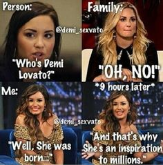 Demi Lovato.   Lovatics. i am not kidding right now i've done this :p