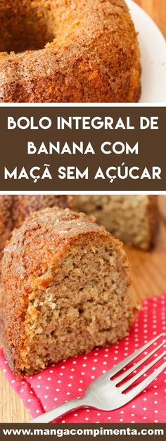 Integral Banana Cake with Sugar-Free Apple - Mango with Pepper Low Carb Recipes, Vegan Recipes, Diet Cake, Healthy Sweet Snacks, Cooking Time, Sweet Recipes, Good Food, Food And Drink, Tasty