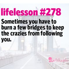 Don't let the crazies follow you! :)