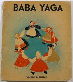 パラン画/ババ・ヤガ(初版) 【BABA YAGA(初版)】1932 [絵]Nathalie Parain(ナタリー・パラン)