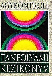Dr. Domján László - Agykontroll tanfolyami kézikönyv PDF - Gutenberg Galaxis Tech Logos, Pdf