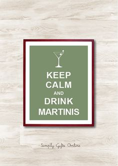 Keep Calm and Drink Martinis - Instant Download, Personalized Gift, Inspirational Quote, Keep Calm Poster, Animal Art Print, Kitchen Decor