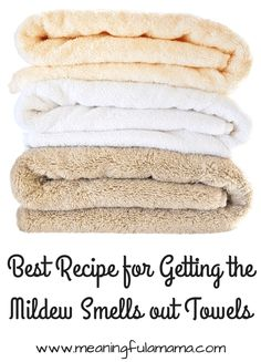 how to get the mildew smell out of towels musty