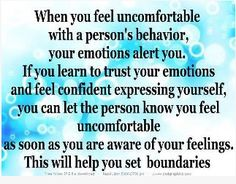 You must not ignore your own emotions to please someone else. People who make you feel abnormal for your boundaries are toxic. You need to get rid of them.