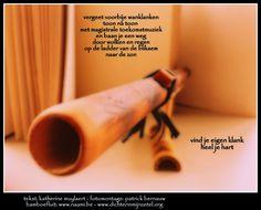Dichter In Mijn Zetel!: Bamboefluit Fotomontage