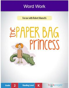 """This set of resources is for use with """"The Paper Bag Princess"""" by Robert Munsch. This Word Work package focuses on the Final """"e"""" Rule (CVCe) found within the book."""