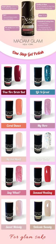 The next generation gel polish! Madam Glam's One step gel _ Base and Top coat integrated for a flawless, quick, easy to do manicure. Find all colors here at: https://www.madamglam.com/?utm_source=pinterestad-onestepbottlenail Get 50% OFF on your first order!!!
