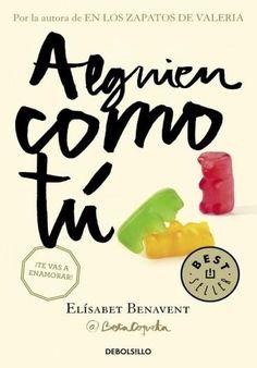 Descargar Libro Alguien como Tú - Elísabet Benavent en PDF, ePub, mobi o Leer Online | Le Libros