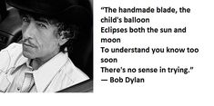 10- Bob Dylan Quotes