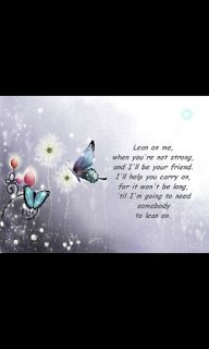 poetry - friendship - Lean on Me Romantic Flowers, Most Romantic, Westlife Lyrics, Get Well Prayers, Lines For Boyfriend, Poetry Friendship, Butterfly Images, Butterfly Flowers, Beautiful Butterflies