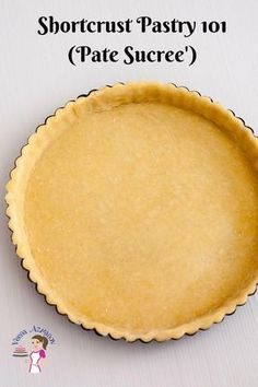 A Pate Sucree' aka homemade sweet shortcrust pastry is the perfect base for many desserts such as tarts and pies. It's sweet, rich, melts in the mouth. Bread Crust Recipe, Pastry Dough Recipe, Tart Dough, Pastry Recipes, Tart Recipes, Sweet Recipes, Sweet Shortcrust Pastry Recipe, Short Pastry, Bread Recipes