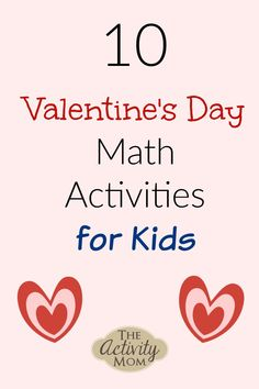 An awesome collection of Valentine's Day Math Activities for Kids. Math games and activities that are perfect for February. Free math activities for Valentine's Day. #valentinesday #mathgames #kids Outdoor Activities For Toddlers, Printable Activities For Kids, Toddler Learning Activities, Rainy Day Activities, Alphabet Activities, Fun Learning, Valentines Day Crafts For Preschoolers, Valentines Day Activities, Holiday Activities