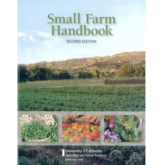 Small Farm Handbook at www.GrowOrganic.com