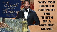 Nate Parker, Nat Turner, and Birth of a Nation Part 2