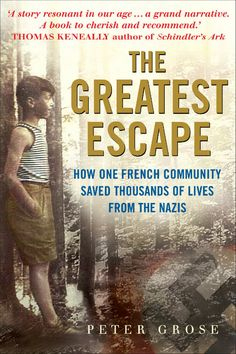 The Greatest Escape: How one French community saved thousands of lives from the Nazis - A Good Place to Hide I Love Books, Good Books, Books To Read, My Books, Teen Books, Book Club Books, Book Nerd, Book Lists, Reading Lists