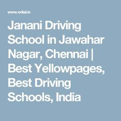 Janani Driving School in Jawahar Nagar, Chennai | Best Yellowpages, Best Driving Schools, India