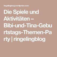 Die Spiele und Aktivitäten – Bibi-und-Tina-Geburtstags-Themen-Party…